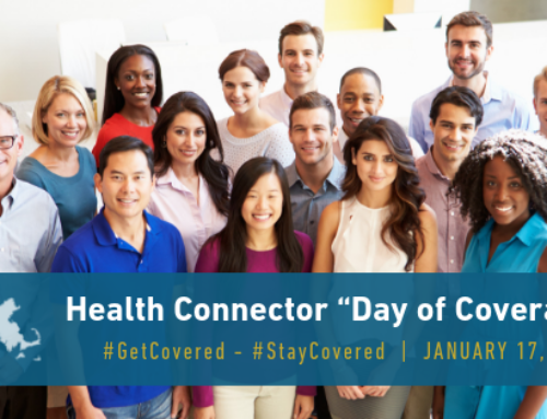 "Join the Massachusetts Health Connector for a ""Day of Coverage"" January 17, 2019"